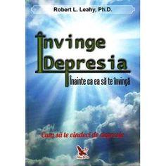 Invinge depresia: inainte ca ea sa te invinga (ed. Ea, Books, Livros, Libros, Livres, Book, Book Illustrations, Libri
