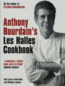 Anthony Bourdains Les Halles Cookbook: Strategies, Recipes, and Techniques of Classic Bistro Cooking (By Anthony Bourdain) On Thriftbooks.com. FREE US shipping on orders over $10. No one writes about food or cooking quite like Anthony Bourdain. In his books Kitchen Confidential and A Cooks Tour, Bourdain captivated readers all over the world with his gritty, action-packed...