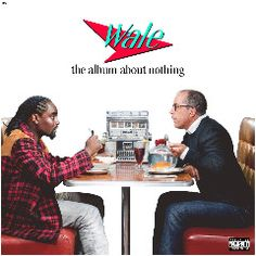 MUSICON REVIEWS : The Album Reviews Authority  WALE-ALBUM ABOUT NOTHING   Check out the review on www.musiconreviews.com