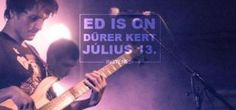 http://budapestiprogramok.hu/koncert #budapestiprogramok #dürerkert #budapest #edison #budapest