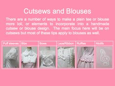 Tips for sewing loli tops and embellishments~!