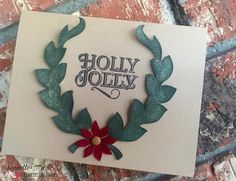 """Holly Jolly card made using the clear photopolymer stamp set """"Tag It: Christmas"""" from Strawberry Jude Stamps."""