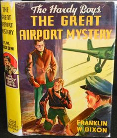The Great Airport Mystery, The Hardy Boys Mystery Stories series #9 - Franklin W. Dixon