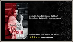 Lady Beth is available from all good bookstores Bookstores, Thriller, Novels, Lady, Movie Posters, Film Poster, Popcorn Posters, Libraries, Billboard