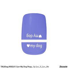 TALKing NAILS! I Luv My Dog Purple Nail Art by DAL