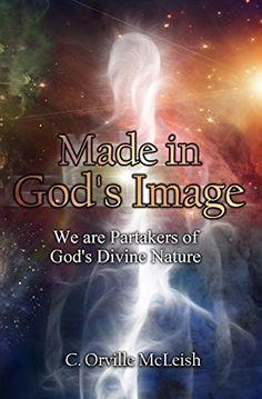 Made in God's Image: We are Partakers of God's Divine Nat... https://www.amazon.com/dp/B07BS1C3KB/ref=cm_sw_r_pi_dp_U_x_r-ajBbG7T2805