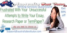 Australia Best Tutor has chosen to shed light on the advantages of seeking Writing Services Queensland. When writing an academic essay proves to be highly complicated, do not hesitate to reach out to academic experts who can help you in this task.