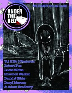 Under The Bed Magazine - 2014 - The short story 'Familiar' by David J. Gibbs appeared in the January issue of the eFiction magazine