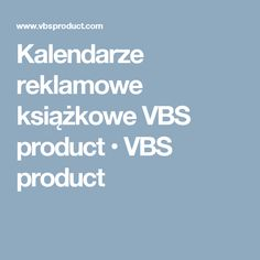 Kalendarze reklamowe książkowe VBS product • VBS product