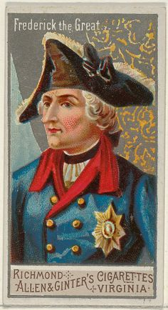 what is the good of experience if you do not reflect? ― frederick the great   series : great generals   allen & ginter's cigarettes   c.1888