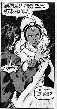 Neither does Storm, Queen of Wakanda.   23 Times Lady Superheroes Were 1000% Done