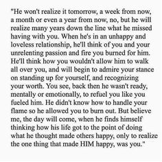 This is so true. I hope one day realize how I was there for you.