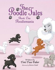 The Poodle Tales: Poodlemania   #poodles #books #dogs