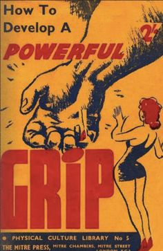 how to develop of a powerful grip vintage manual