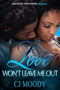 Love Won't Leave Me Out by CJ Moody http://www.amazon.com/dp/B012OQJ512/ref=cm_sw_r_pi_dp_7G7mwb1NP4EDF