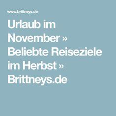 Urlaub im November » Beliebte Reiseziele im Herbst » Brittneys.de