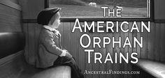 What were the Orphan Trains and what did they do for children? It's an intriguing story. It's considered the precursor to modern foster care in America.