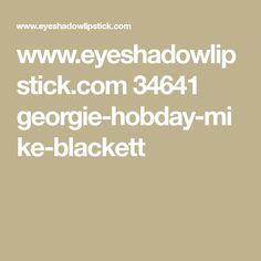 www.eyeshadowlipstick.com 34641 georgie-hobday-mike-blackett