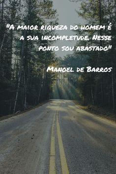 Bom dia com Manoel de Barros