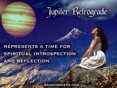 Learn About The Power of Jupiter in Retrograde: The Astrology Behind #Jupiter and How it Affects You.