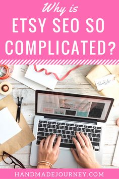 Etsy SEO (search engine optimization) is the key to getting found in the Etsy search results.  But why does Etsy make it so complicated for handmade sellers? Click to learn why Etsy SEO complicated and learn the factors that impact search ranking so that your listings will appear near the top.