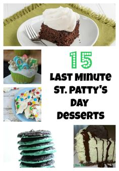 Can you believe St. Patrick's Day is almost here? Here are some last minute St. Patrick's Day desserts to get your green on.