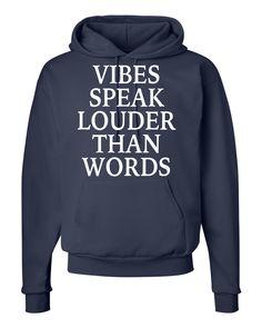 Vibes Speak Louder Than Words - Unisex Hoodie by WildWindApparel on Etsy