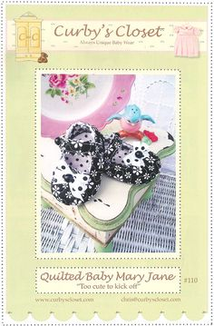 Baby, Infant Shoe Pattern - Quilted Mary Jane Shoes - Paper Sewing Pattern / Instruction Booklet by Curby's Closet