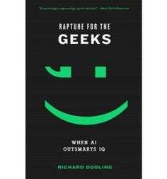 Introducing Rapture for the Geeks When AI Outsmarts IQ Paperback  Common. Buy Your Books Here and follow us for more updates!