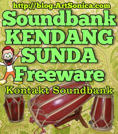 Soundbank Kendang Sunda (Freeware) - ArtSonica Blog by Agus Hardiman
