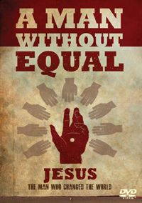 A Man Without Equal DVD - Explore the life of the most unique Person in history...  In this gripping video, Bill Bright, founder of Campus Crusade for Christ, explores the unique birth, earthly life, teachings, death and resurrection of Jesus, and shows how Jesus continues to change the way we live and think today.