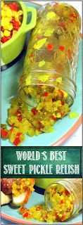52 Ways to Cook: WORLD's BEST Sweet Pickle Relish! - 52 Small Batch Canning Ideas