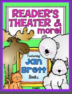 Reader's Theater lessons based on the the following books by Jan Brett: The Three Snow Bears and Annie and the Wild Animals. Fun lessons to enrich your author study, Arctic unit, or winter studies. These activities will encourage your students to become better readers and writers. There are also extension activities included. $