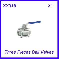 117.40$  Buy here - http://aliogf.worldwells.pw/go.php?t=32627901636 - 3'' SS316 Female Industry Three Pieces Ball Valves Pull Handle 3pc Body Full Port for water,oil and gas 117.40$