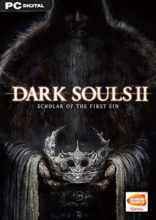 Gamer Entry: Dark Souls II: Scholar of the First Sin