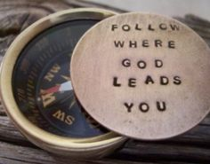 Follow Where God Leads You