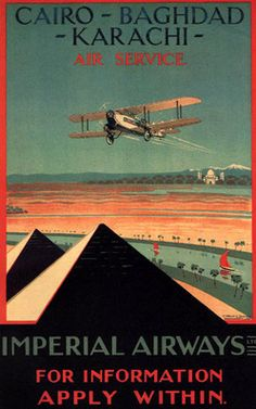 Cairo-Baghdad-Karachi Air Service - Imperial Airways  -  before my traveling but love this poster and the romance of the time.
