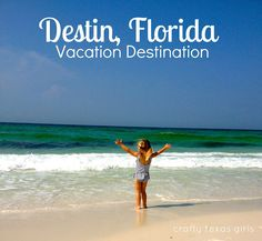 Vacation Destination: Destin, Florida - things to do, places to eat