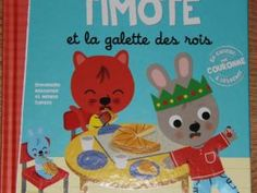 Timoté et la galette des rois {Chut les enfants lisent #13} • Hellocoton.fr