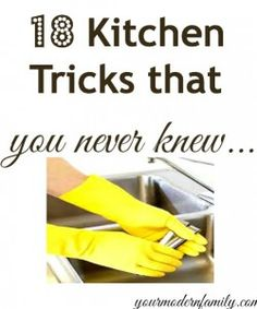 18 kitchen tips you never knew…