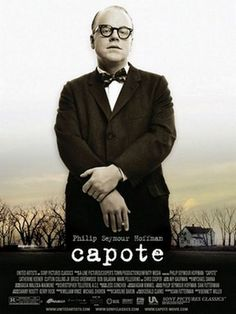 Capote. Philip Seymor Hoffman  - Sad such a great actor.  Heroin Overdose on Super Bowl Sunday, Feb. 2, 2014.