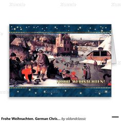 """Frohe Weihnachten. Fine Art Customizable Christmas Greeting Cards in German. """"Winter"""", fragment of the painting, circa 1607. Artist: Abel Grimmer. Matching cards, postage stamps and other products available in the Christmas & New Year / Fine Art Category of the oldandclassic store at zazzle.com"""