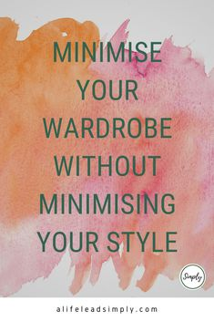"""Want to change to a capsule wardrobe but scared you will lose your personal style? There is no need! You can keep your style while following the """"rules"""" of minimising your closet. A great way to make a single income stretch further, to help single mamas get ahead financially and emotionally."""