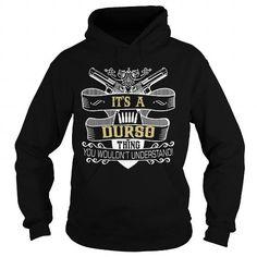 I Love DURSO DURSOBIRTHDAY DURSOYEAR DURSOHOODIE DURSONAME DURSOHOODIES  TSHIRT FOR YOU Shirts & Tees