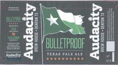 TABC Label and Brewery Approvals July 7 2015-Audacity BulletProof