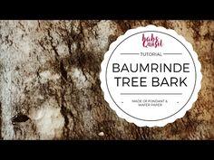 Baumrinde aus Fondant & Wafer Paper – babsquisit