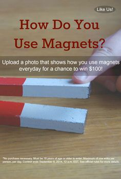 How are using magnets everyday? Share your magnet photos with us in our Everyday Magnets Photo Contest for the chance to win $100. Enter here: http://woobox.com/9hgx4w #everydaymagnets
