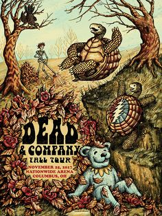Dead and Company - November 2017 Nationwide Arena, Columbus, OH Grateful Dead Image, Grateful Dead Poster, Rock Posters, Concert Posters, Music Posters, Band Posters, Dead Images, Dead And Company, Music Artwork