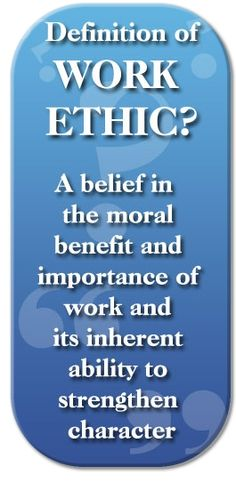 work ethic more people need to read and understand this now days today