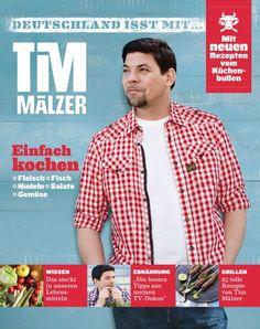 """""""Deutschland ist mit Tim Mälzer"""" - bei weltbild.de für 9.90Euro. #weltbild #kochen #rezepte"""